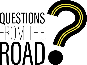 Questions from the Road